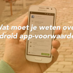 150108_wat-moet-je-weten-over-android-app-voorwaarden