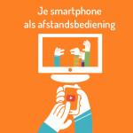 Je smartphone als afstandsbediening
